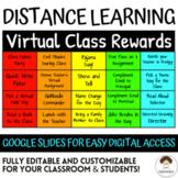Virtual Classroom Rewards **Fully Editable & Digital for D