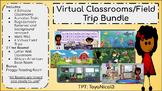 Virtual Classrooms/Field Trips Bundle - Editable