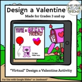 Virtual Design a Valentine's Day Card - Google Slides™️ &