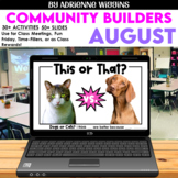 Virtual & Distance Learning COMMUNITY BUILDERS: AUGUST