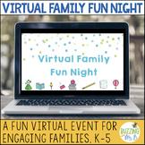 Virtual Family Fun Night - a School Event