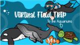 Virtual Field Trip - Aquariums - Distance Learning - Googl