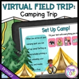 Virtual Field Trip: Camping Trip - Primary - Google Slides