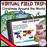 Virtual Field Trip Christmas Around the World  Google & Seesaw Distance Learning