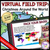 Virtual Field Trip Christmas Around the World  Google & Se