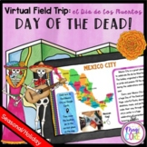Virtual Field Trip Day of the Dead - Google Slides & Seesaw Format