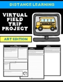 Virtual Field Trip Distance Learning Project-Art Edition