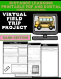 Virtual Field Trip Distance Learning Project-Bank Edition-