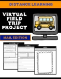 Virtual Field Trip Distance Learning Project-Mail Edition
