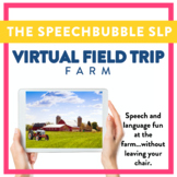 Virtual Field Trip  - Farm - Speech and Language
