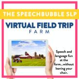 Virtual Field Trip  - Farm - Speech and Language