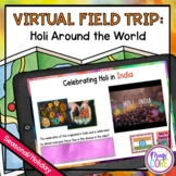 Virtual Field Trip - Holi Around the World - Google Slides