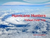 Virtual Field Trip: Hurricane Hunters