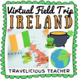 Virtual Field Trip: IRELAND