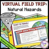 Virtual Field Trip Natural Hazards - Google Slides & Seesaw Distance Learning