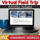 Virtual Field Trip | Savannah Georgia
