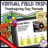 Virtual Field Trip Thanksgiving Day Parade - Google & Sees