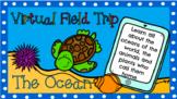 Virtual Field Trip - The Ocean