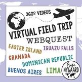 Virtual Field Trip WebQuest