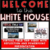 Virtual Field Trip White House
