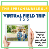 Virtual Field Trip - Zoo - Speech and Language