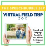 Virtual Field Trip - Zoo - Speech and Language