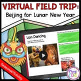 Virtual Field Trip to Beijing Chinese New Year - Google Slides & Seesaw Format