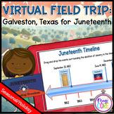 Virtual Field Trip to Galveston Texas for Juneteenth - Google Slides & Seesaw