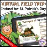 Virtual Field Trip to Ireland for St. Patrick's Day - Google Slides & Seesaw