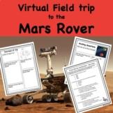 Mars Virtual Field Trip Explore the Mars Rover