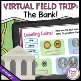 Virtual Field Trip to a Bank - Primary - Google Slides & Seesaw