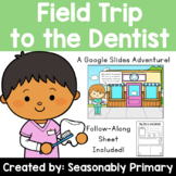 Virtual Field Trip to the Dentist   Follow Along Activity