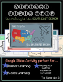 Virtual Field Trip to the Southeast Region/ States: Google Classroom Activity