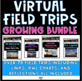 Virtual Field Trips Growing BUNDLE