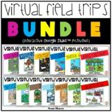 Virtual Field Trips ~GROWING BUNDLE~ Distance/Digital Lear