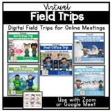 Virtual Field Trips Set 3 for Zoom or Google Meet   Distan