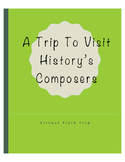 Virtual Field-trip on Music Composers