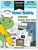 Virtual Fieldtrip - Kennedy Space Center, Distance Learning