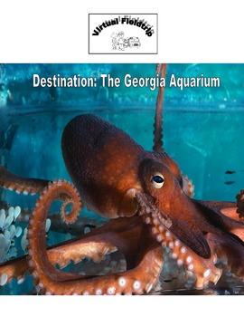 Virtual Fieldtrip - The Georgia Aquarium
