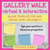 Virtual Gallery Walk Google Slides for ANY subject or grade