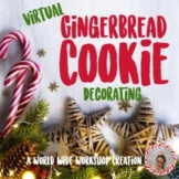 Virtual Gingerbread Christmas Cookie Decorating Activity
