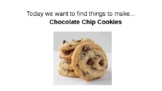 Virtual Grocery Shopping Chocolate Chip Cookies (ADL online)