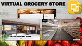 Virtual Grocery Store (Editable in Google Slides)