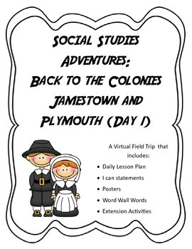 Virtual Interactive Fireld Trip: Jamestown Day 1