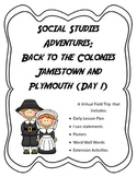 Virtual Interactive Fireld Trip: Jamestown Day 1