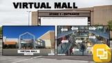 Virtual Mall (Editable in Google Slides)