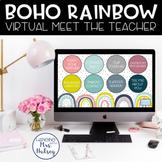 Virtual Meet the Teacher (Boho Rainbow) Distance Learning