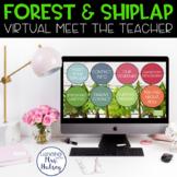 Virtual Meet the Teacher (Forest & Shiplap) Distance Learning