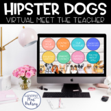 Virtual Meet the Teacher (Hipster Dogs) Distance Learning
