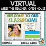 Virtual Meet the Teacher | OPEN HOUSE | Google Slides